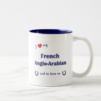 I Love My French Anglo-Arabian (Male Horse) Mugs