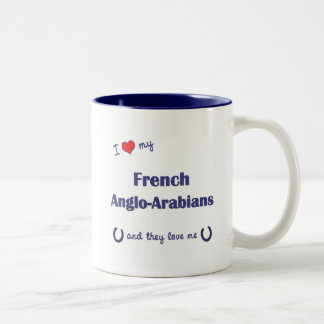 I Love My French Anglo-Arabians (Multiple Horses) Coffee Mugs