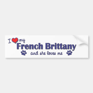 I Love My French Brittany (Female Dog) Bumper Sticker