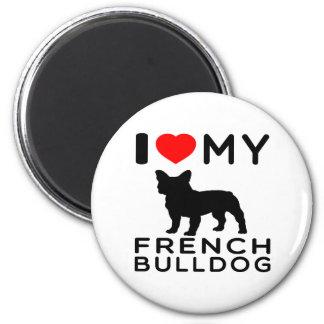 I Love My French Bulldog. 2 Inch Round Magnet