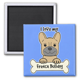 I Love My French Bulldog 2 Inch Square Magnet
