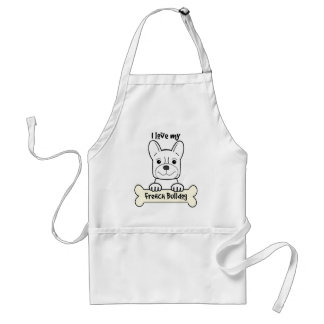 I Love My French Bulldog Adult Apron