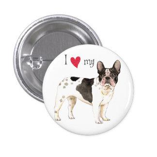 I Love my French Bulldog Pins