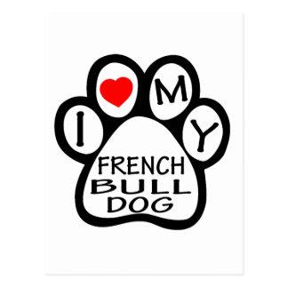 I Love My French Bulldog Dog Postcard