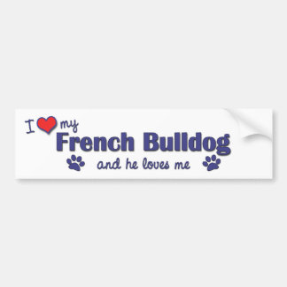 I Love My French Bulldog (Male Dog) Bumper Sticker