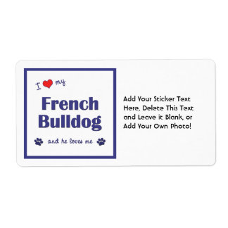 I Love My French Bulldog (Male Dog) Label