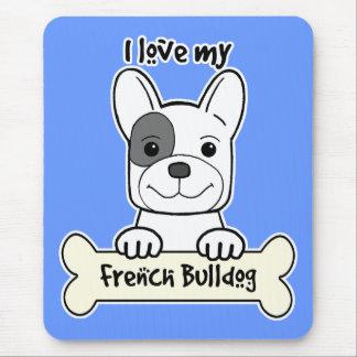 I Love My French Bulldog Mouse Pad