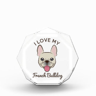 """I Love My French Bulldog"" Paperweight Acrylic Award"