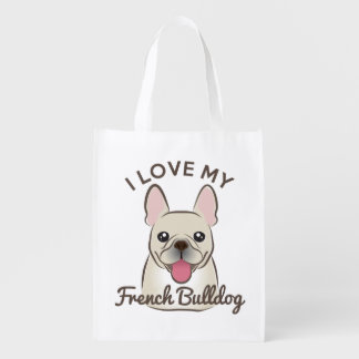 """""""I Love My French Bulldog"""" Reusable Grocery Tote Grocery Bag"""
