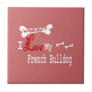 I Love My French Bulldog Tile
