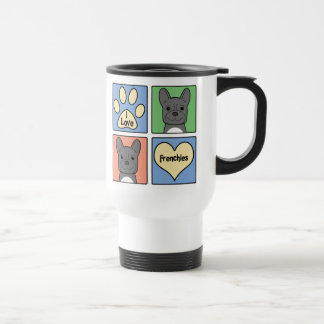 I Love My French Bulldog Travel Mug