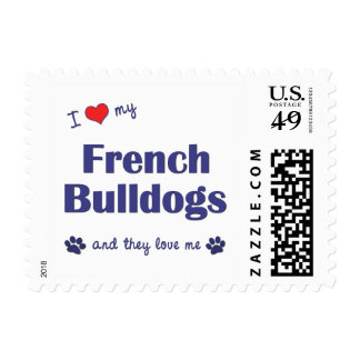 I Love My French Bulldogs (Multiple Dogs) Postage
