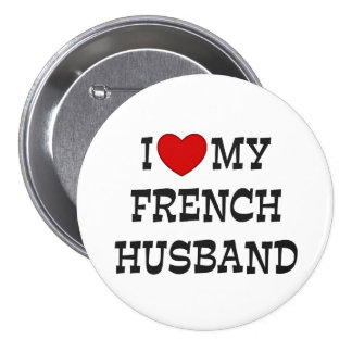 I Love My French Husband Button
