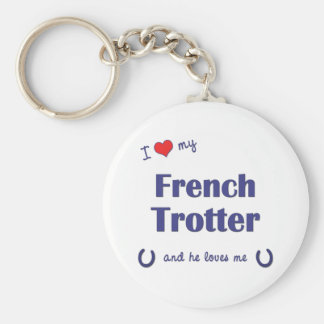 I Love My French Trotter (Male Horse) Keychain