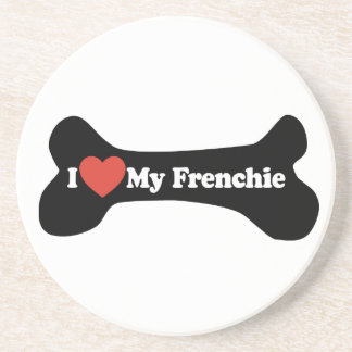 I Love My Frenchie - Dog Bone Coasters
