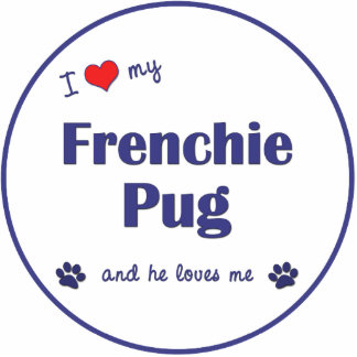 I Love My Frenchie Pug (Male Dog) Photo Sculpture Ornament