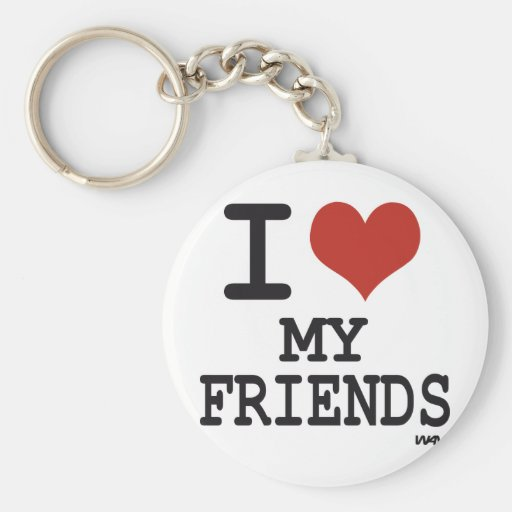 I LOVE MY FRIENDS KEYCHAIN