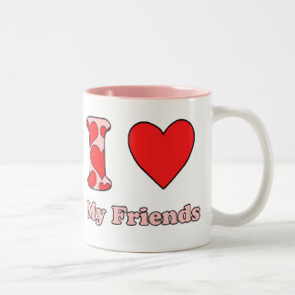 I love my Friends Mugs