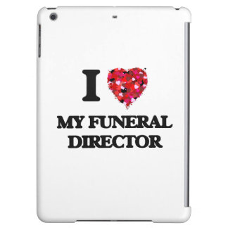 I Love My Funeral Director Cover For iPad Air
