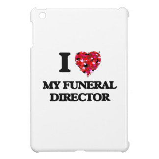 I Love My Funeral Director iPad Mini Cases