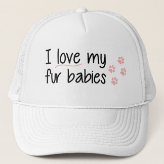 I Love My Fur Babies Hat
