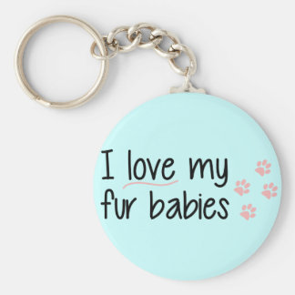 I Love My Fur Babies Key Chain