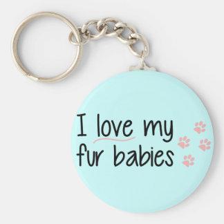 I Love My Fur Babies Key Chain