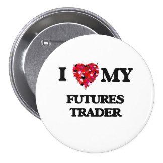 I love my Futures Trader 3 Inch Round Button