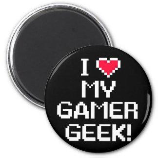 I Love My Gamer Geek Refrigerator Magnet