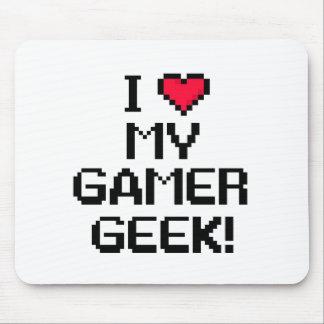 I Love My Gamer Geek Mousepad