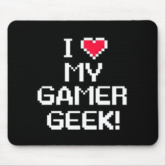 I Love My Gamer Geek Mouse Pad