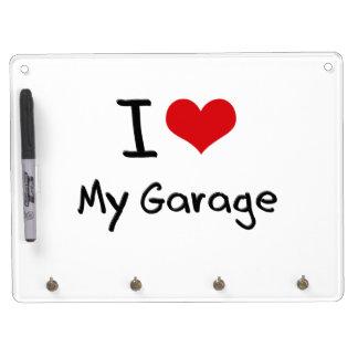 I Love My Garage Dry Erase Board With Keychain Holder