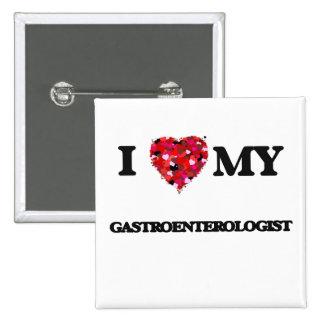 I love my Gastroenterologist 2 Inch Square Button