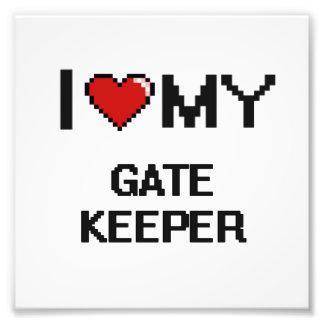 I love my Gate Keeper Photo Print