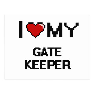 I love my Gate Keeper Postcard