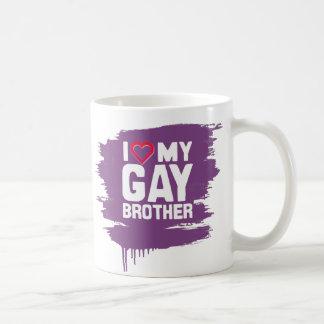 I LOVE MY GAY BROTHER -- COFFEE MUGS
