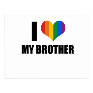 I Love my gay brother Postcard