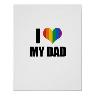 I Love my gay dad Poster