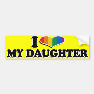 I LOVE MY GAY DAUGHTER --.png Car Bumper Sticker