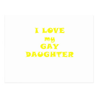 I Love my Gay Daughter Postcard