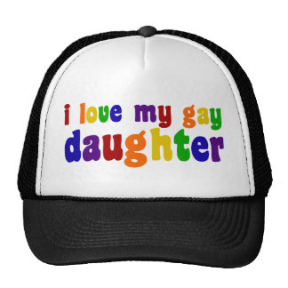 I Love My Gay Daughter Trucker Hat