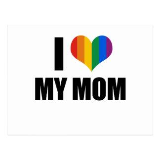 I Love my gay mom Post Cards