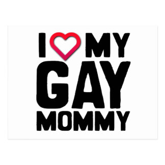 I LOVE MY GAY MOMMY -.png Post Cards