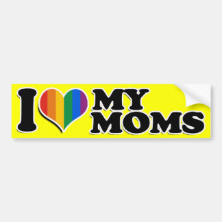 I LOVE MY GAY MOMS -.png Car Bumper Sticker