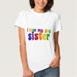 I Love My Gay Sister T Shirt