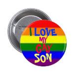 I Love My Gay Son 2 Inch Round Button