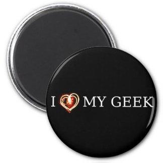 I LOVE MY GEEK 2 INCH ROUND MAGNET