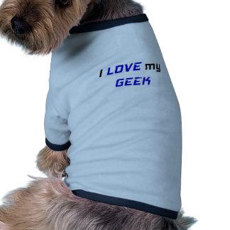 I Love my Geek Dog Clothes