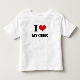 I Love My Geek Toddler T-shirt
