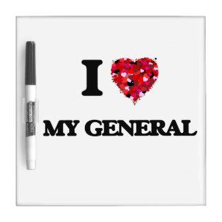 I Love My General Dry Erase Board